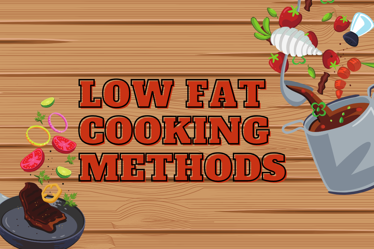 LOW FAT COOKING METHODS FEATURED PHOTO