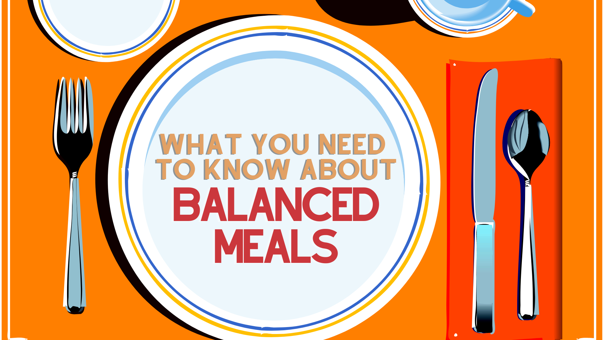 Know-About-Balanced-Meals